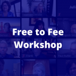Free to Fee Workshop